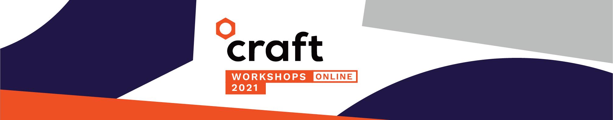 Craft online workshops 2021