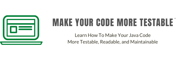 Make Your Code More Testable
