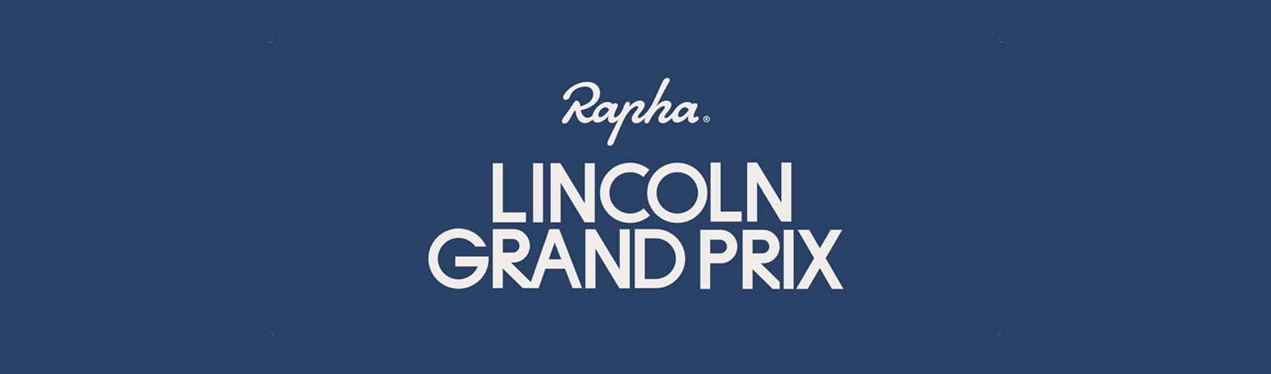 Rapha + The Lincoln GP