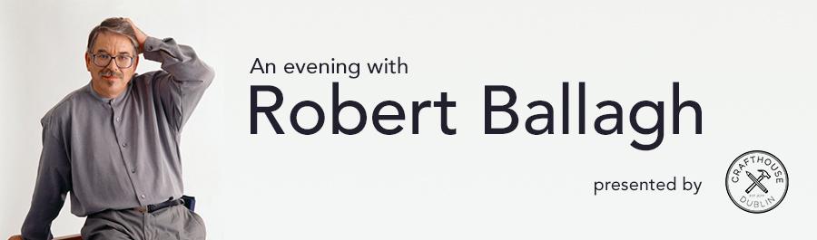 An evening with Robert Ballagh